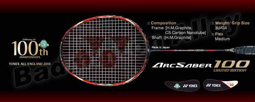 Yonex ArcSaber 100 Limited Edition 100th All England Anniversary Badminton Racket