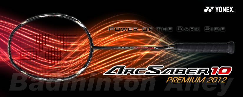 Yonex ArcSaber 10 Premium 2012 Badminton Racket